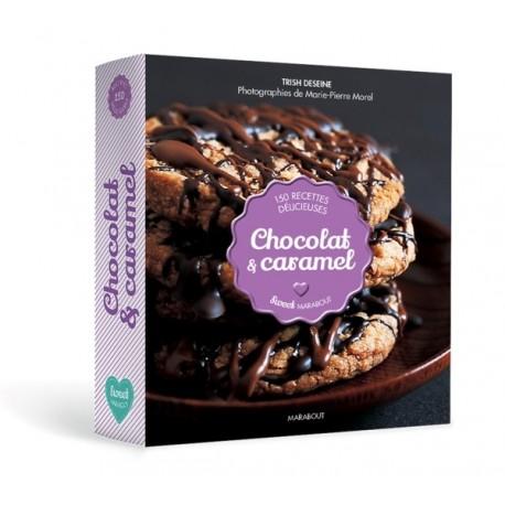 """Livre """"Chocolat et Caramel"""" - Trish Deseine"""