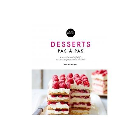 """Livre """"Desserts pas à pas"""""""