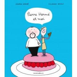 """Livre """"Pierre Hermé et moi"""""""