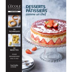 """Livre """"Desserts Pâtissiers comme un chef"""""""