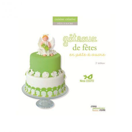 """Livre """"Gâteaux de fêtes en pâte à sucre"""""""