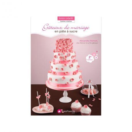 """Livre """"Gâteaux de mariage en pâte à sucre"""""""