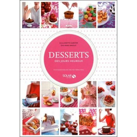 """Livre """"Desserts des jours heureux"""""""